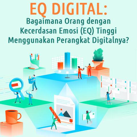 EQ Digital: Bagaimana Orang Dengan Kecerdasan Emosi (EQ) Tinggi  Menggunakan Perangkat Digitalnya?